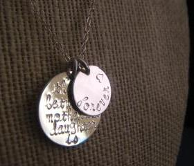 Any Quote on 2 Discs, The Love Between a Mother and Daughter is Forever, Personalized Jewelry, Personalized Necklace