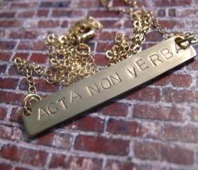 Latin Quote 'Acta Non Verba', Action Not Words, Gold Name Necklace, Gold Bar Necklace, Personalized Jewelry, Personalized Necklace